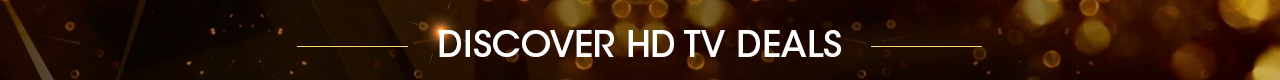 Discover HD TV deals
