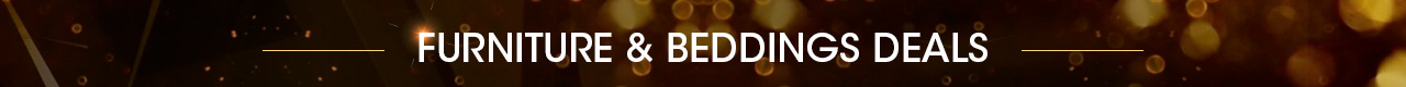 Furniture & Beddings Deal